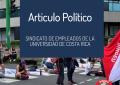 Política y Economía consecuencias para los trabajadores universitarios
